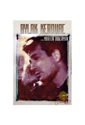 Aylak Kerouac-Martin Duberman