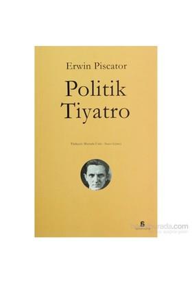 Politik Tiyatro-Erwin Piscator