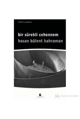 Bir Sürekli Cehennem-Hasan Bülent Kahraman