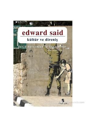 Kültür Ve Direniş-Edward W. Said