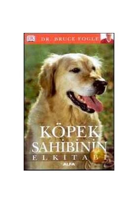 Köpek Sahibinin El Kitabı - Bruce Fogle
