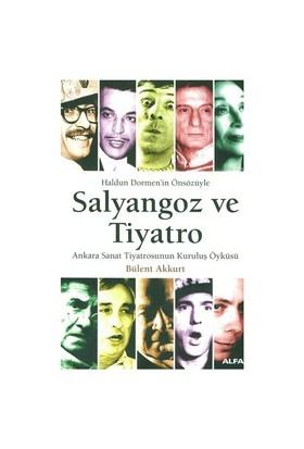 Salyangoz Ve Tiyatro-Bülent Akkurt