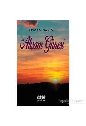 Akşam Güneşi-Osman Narin