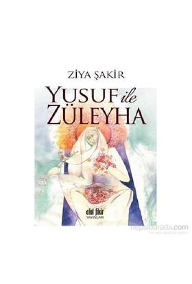 Yusuf İle Züleyha-Ziya Şakir