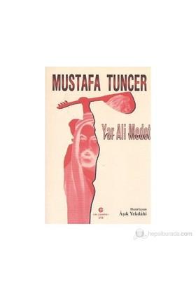 Yar Ali Medet-Mustafa Tuncer