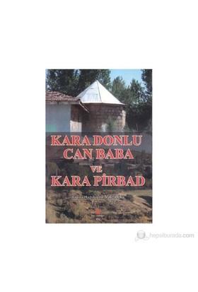 Kara Donlu Can Baba Ve Kara Pirbad-Ali Adil Atalay Vaktidolu
