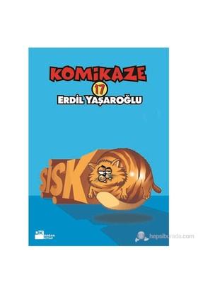 Komikaze 17 - Şişko-Erdil Yaşaroğlu