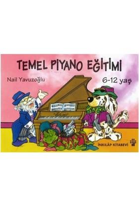 Temel Piyano Eğitimi ( 6 -12 yaş ) - Nail Yavuzoğlu