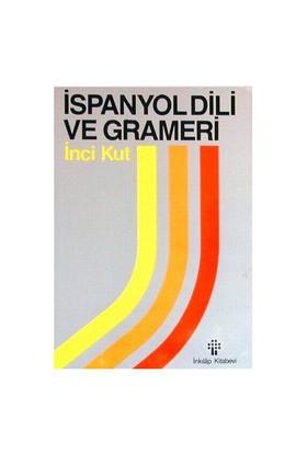 İspanyol Dili Ve Grameri - İnci Kut