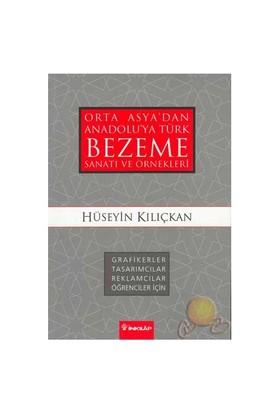 Orta Asyadan Anadoluya Türk Bezeme Sanatı Ve Örnekleri