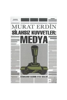 Silahsız Kuvvetler: Medya
