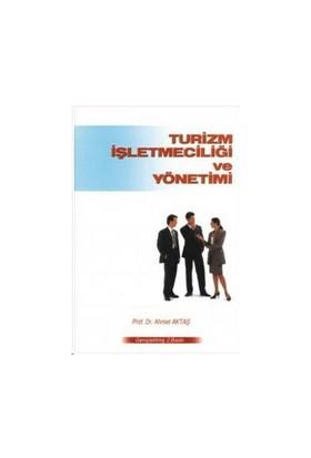 Turizm İşletmeciliği Ve Yönetimi