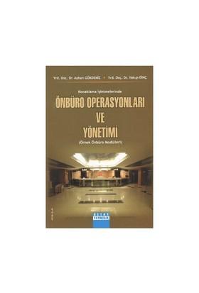Konaklama İşletmelerinde Önbüro Operasyonları Ve Yönetimi (Örnek Önbüro Modülleri)