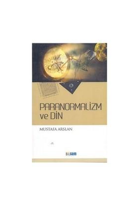 Paranormalizm Ve Din-Mustafa Arslan