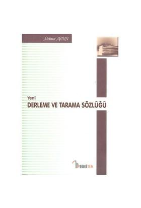 Yeni Derleme Ve Tarama Sözlüğü
