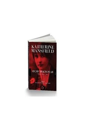 Katherine Mansfield Seçme Mektuplar-Katherine Mansfield