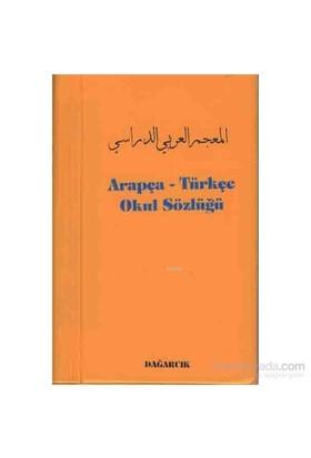 Arapça - Türkçe Okul Sözlüğü-Serdar Mutçalı