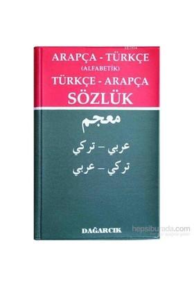 Arapça - Türkçe (Alfabetik) Türkçe - Arapça Sözlük-Kolektif