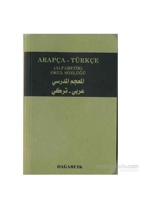 Arapça - Türkçe (Alfabetik) Okul Sözlüğü-Serdar Mutçalı