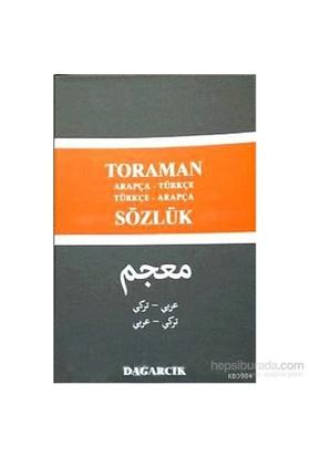 Toraman - Arapça- Türkçe Türkçe- Arapça Sözlük