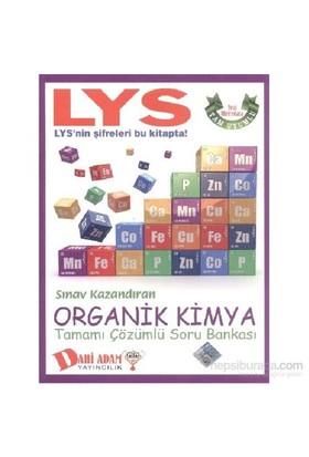 Dahi Adam LYS Sınav Kazandıran Organik Kimya Tamamı Çözümlü Soru Bankası