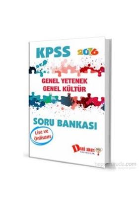 Dahi Adam Kpss 2016 Lise Ve Önlisans Genel Yetenek Genel Kültür Soru Bankası-Kolektif