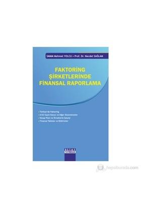 Faktoring Şirketlerinde Finansal Raporlama-Necdet Sağlam