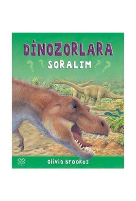 Dinazorlara Soralım-Olivia Brookes