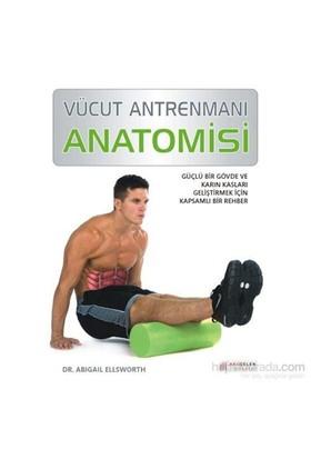 Vücut Antrenmanı - Anatomisi - Abigail Ellsworth
