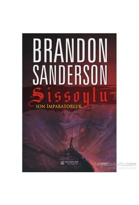 Sissoylu – 1# Son İmparatorluk - Brandon Sanderson