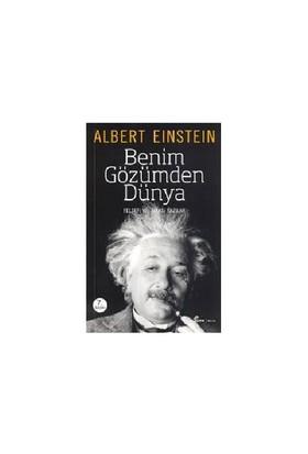 Albert Einstein - Benim Gözümden Dünya - Albert Einstein