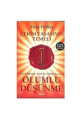 Olumlu Düşünme - Çekim Yasasının Temeli (Cep Boy) - Vera Peiffer