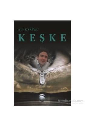 Keşke-Ali Kartal