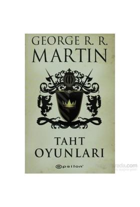 Taht Oyunları - Game of Thrones - George R. R. Martin