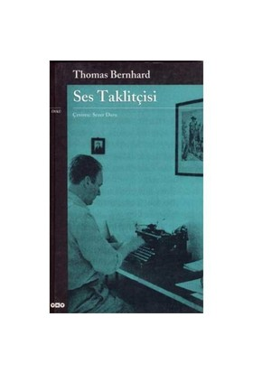 Ses Taklitçisi-Thomas Bernhard