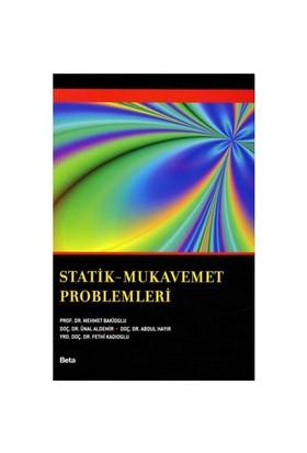 Statik - Mukavemet Problemleri