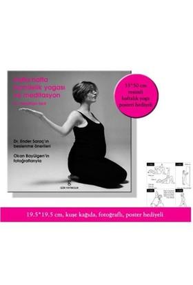 Hafta Hafta Hamilelik Yogası Ve Meditasyon (Poster Hediyeli) - Neslihan İskit