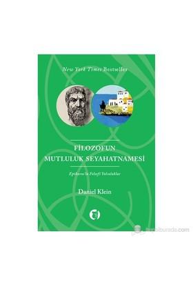 Filozofun Mutluluk Seyahatnamesi-Daniel Klein