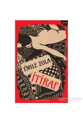 İtiraf-Emile Zola