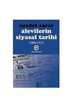 Alevilerin Siyasal Tarihi-1 (1300-1971) - Necdet Saraç