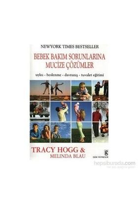 Bebek Bakım Sorunlarına Mucize Çözümler - Melinda Blau