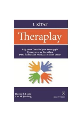 Theraplay 1. Kitap - Ann M. Jernberg