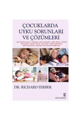 Çocuklarda Uyku Sorunları ve Çözümleri - Richard Ferber