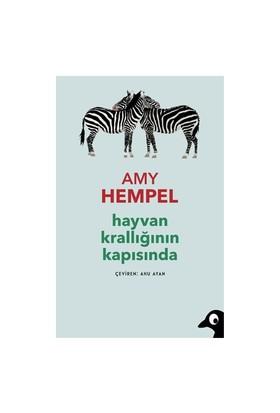 Hayvan Krallığının Kapısında-Amy Hempel