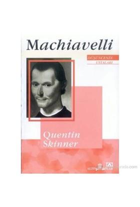 Machiavelli Düşüncenin Ustaları-Quentin Skinner