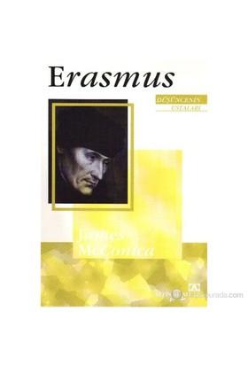 Düşüncenin Ustaları Erasmus-James Mcconica
