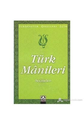 Türk Manileri - (Seçmeler)