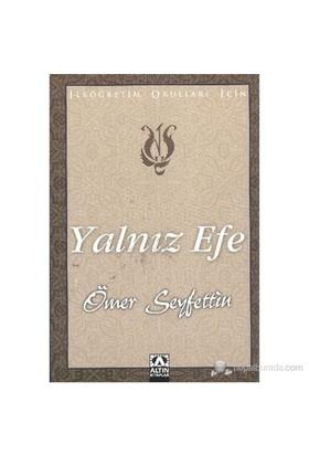 Yalnız Efe-Ömer Seyfettin