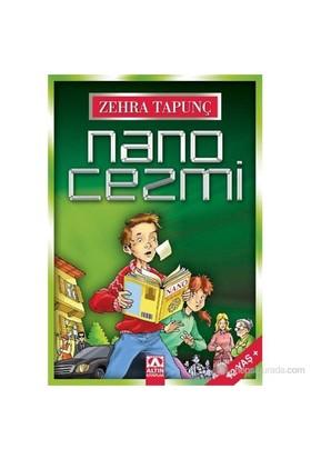 Nano Cezmi-Zehra Tapunç