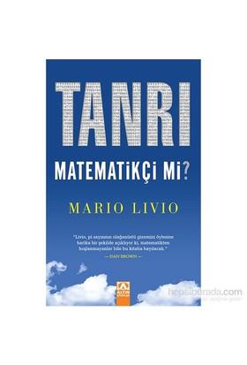Tanrı Matematikçi Mi? - Mario Livio